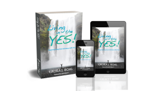 Living in the YES! Experiencing true intimacy with God
